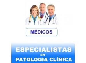 ESPECIALISTAS em PATOLOGIA CLÍNICA